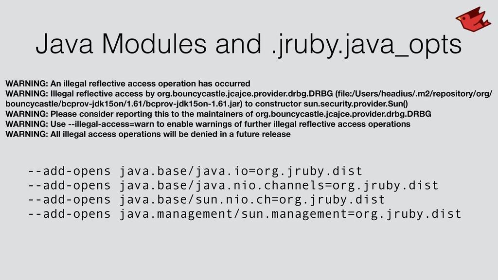 Java Modules and .jruby.java_opts WARNING: An i...