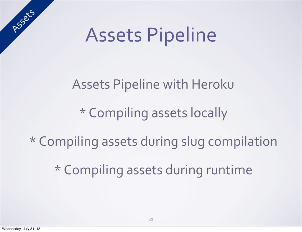 Assets Pipeline Assets Pipeline with...