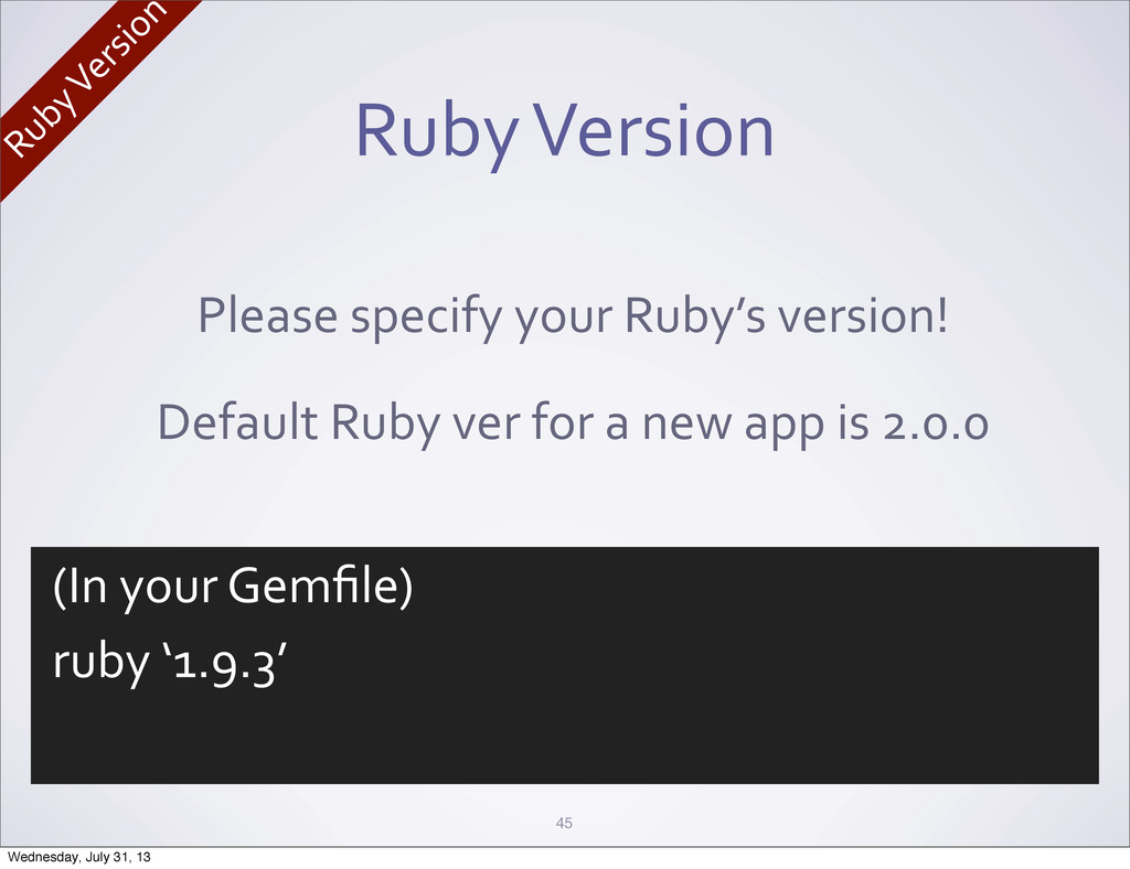 Ruby Version 45 Please specify your ...