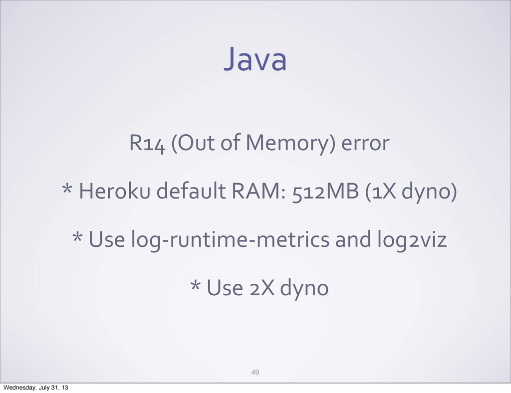 Java R14 (Out of Memory) error * ...