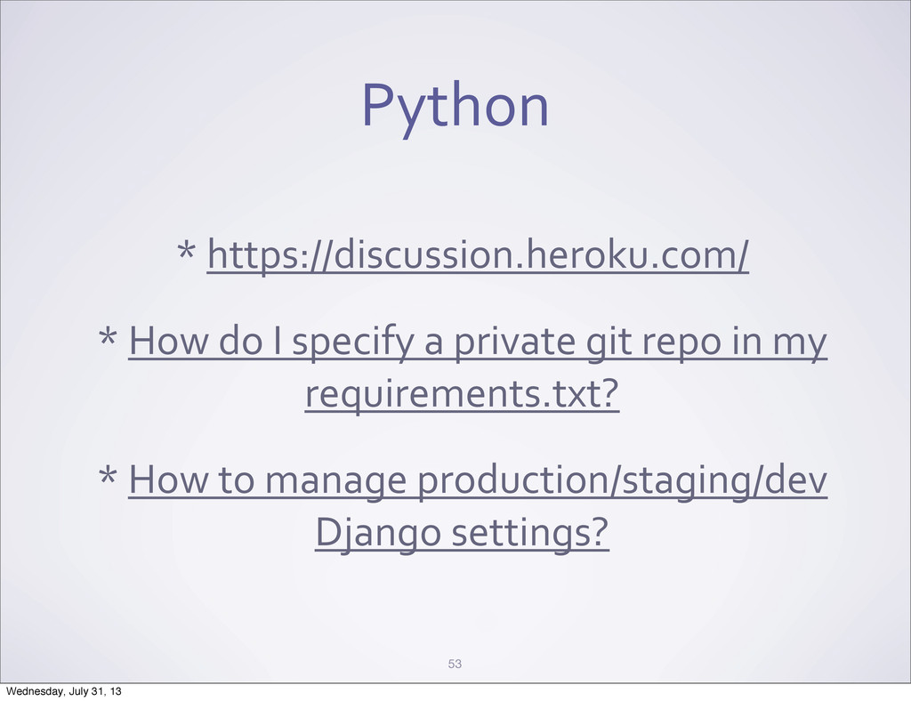 Python * https://discussion.heroku.com/ * ...