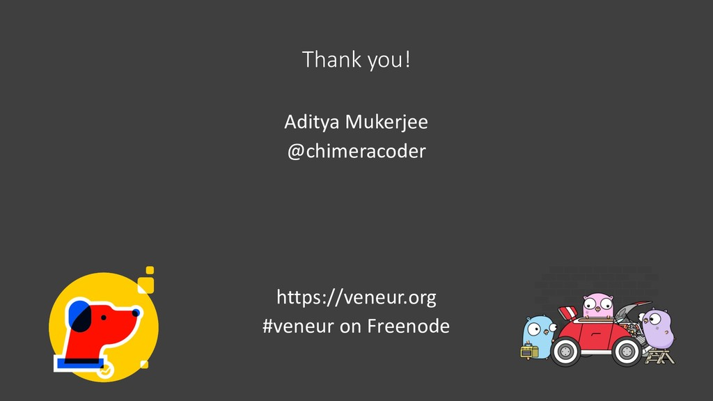 Thank you! Aditya Mukerjee @chimeracoder https:...
