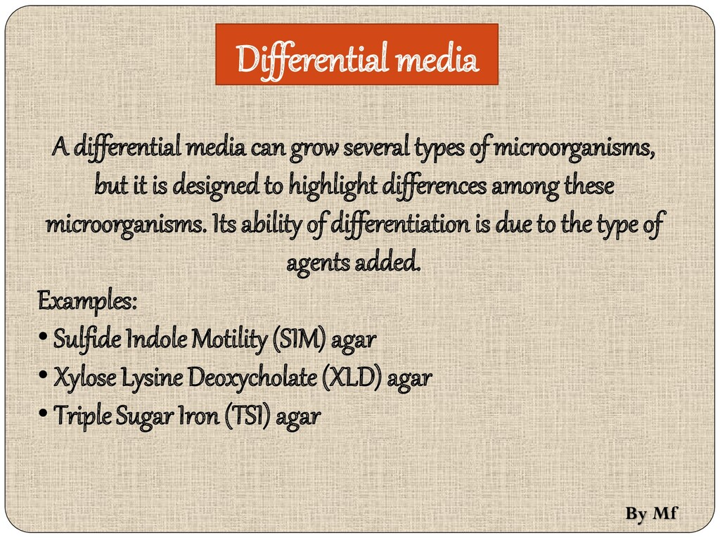 Differential media A differential media can gro...