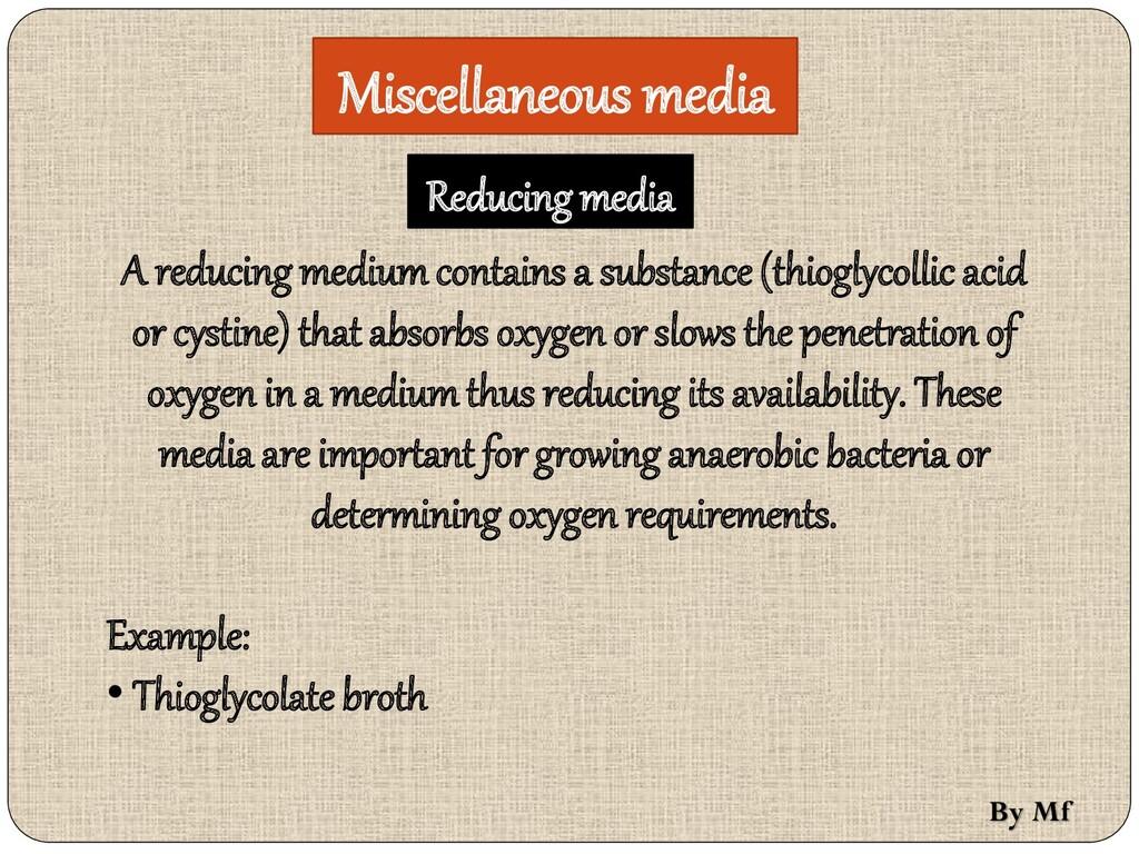 Miscellaneous media A reducing medium contains ...