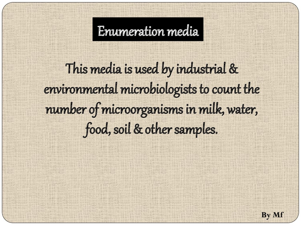 Enumeration media This media is used by industr...