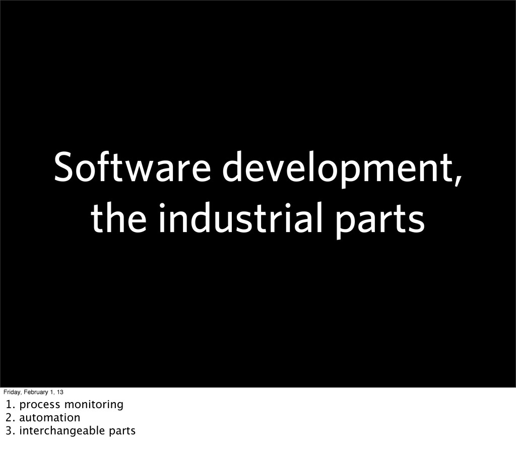 Software development, the industrial parts Frid...
