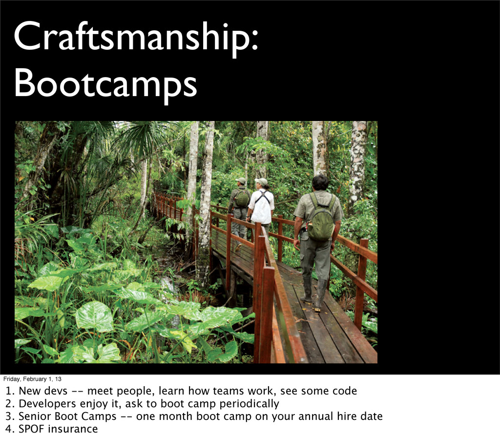 Craftsmanship: Bootcamps Friday, February 1, 13...