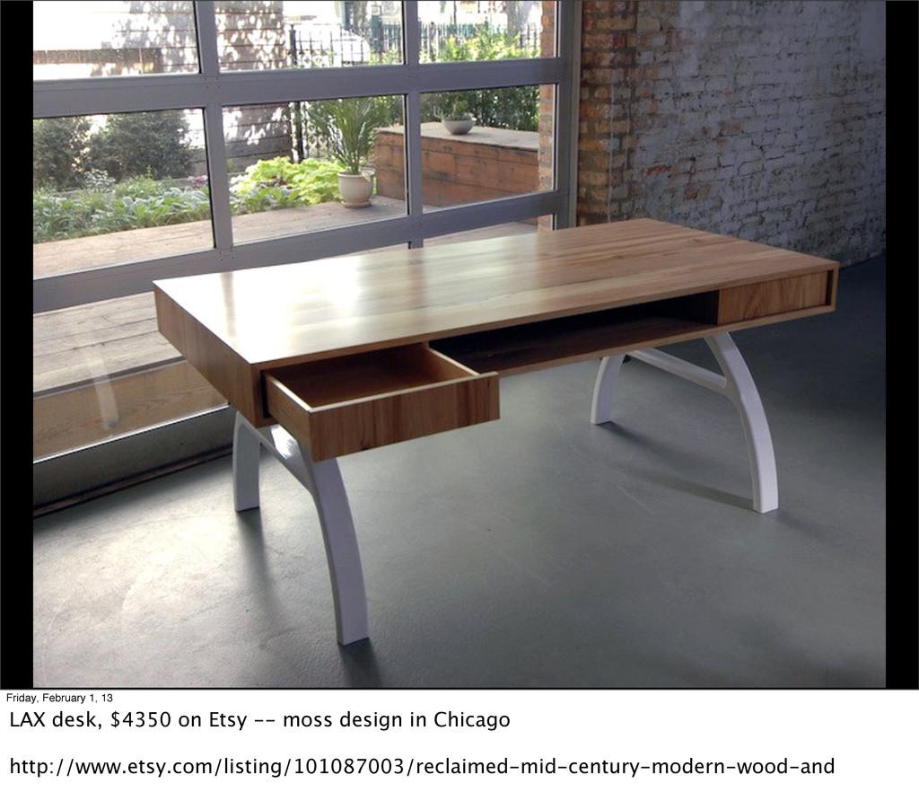 Friday, February 1, 13 LAX desk, $4350 on Etsy ...