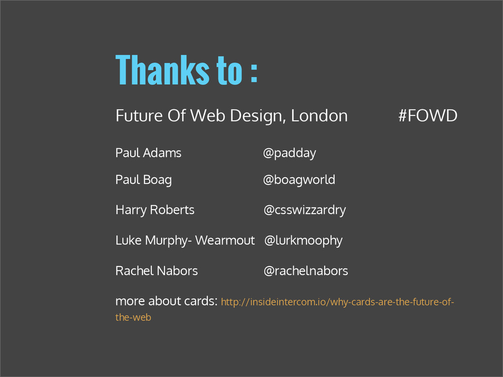 Thanks to : Future Of Web Design, London #FOWD ...