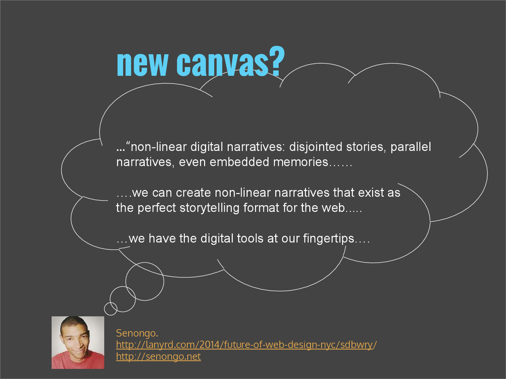 """...""""non-linear digital narratives: disjointed s..."""