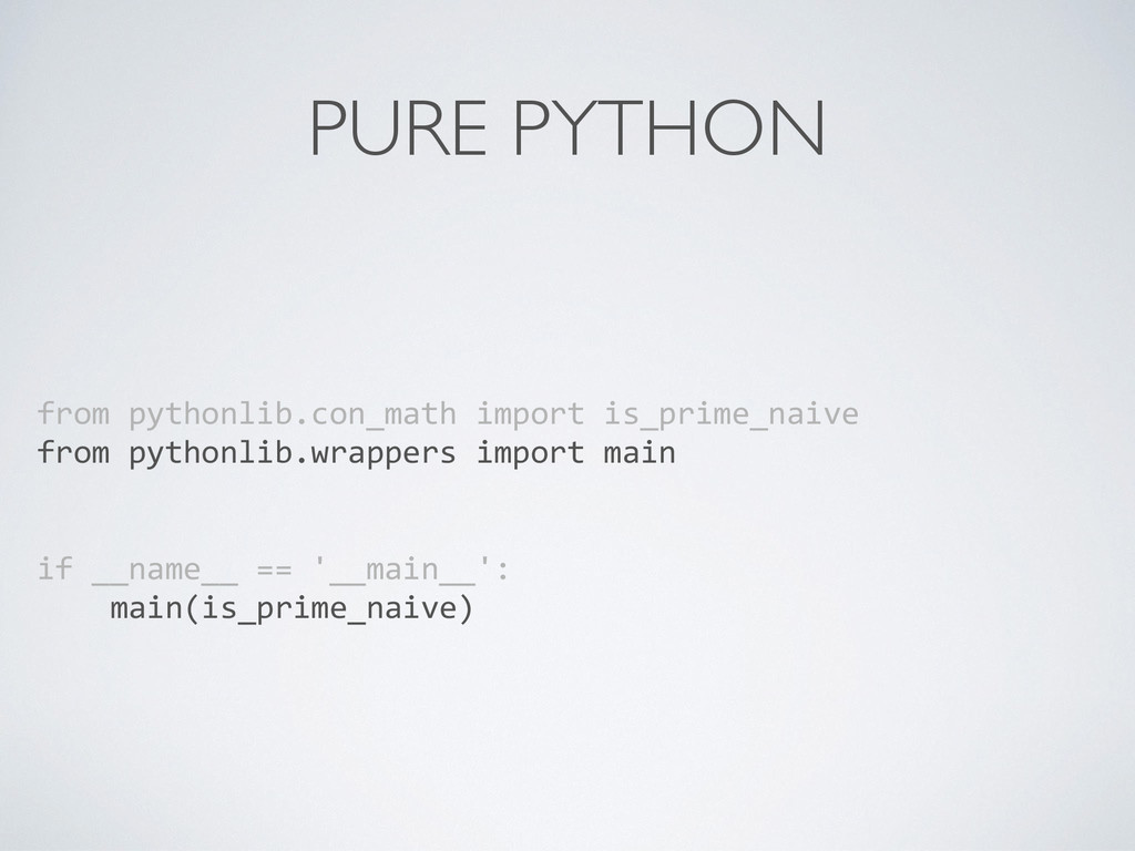 PURE PYTHON from pythonlib.con_math impor...