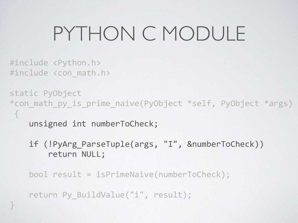 PYTHON C MODULE #include <Python.h>  #inc...