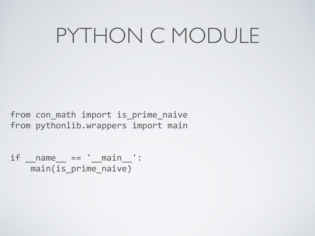 PYTHON C MODULE from con_math import i...