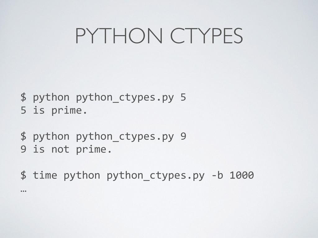PYTHON CTYPES $ python python_ctypes.py...