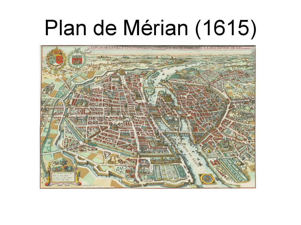 Plan de Mérian (1615)