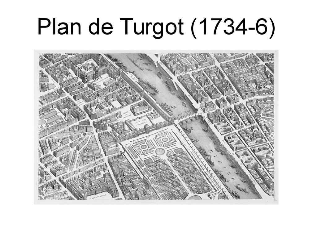 Plan de Turgot (1734-6)