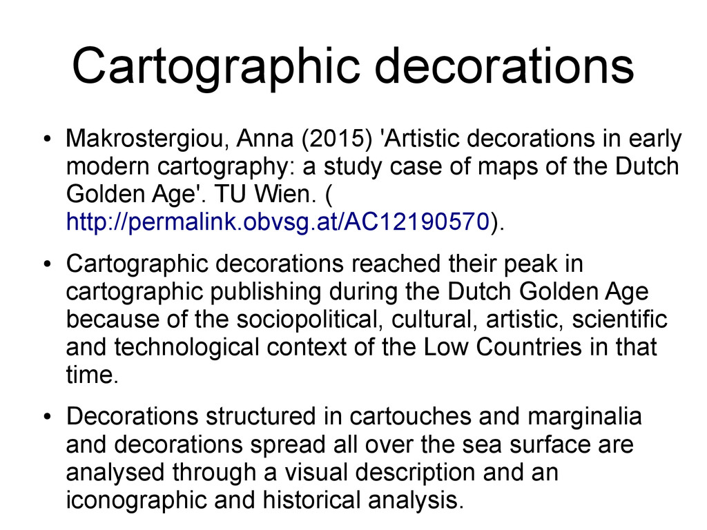 Cartographic decorations ● Makrostergiou, Anna ...