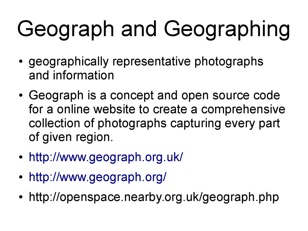 Geograph and Geographing ● geographically repre...