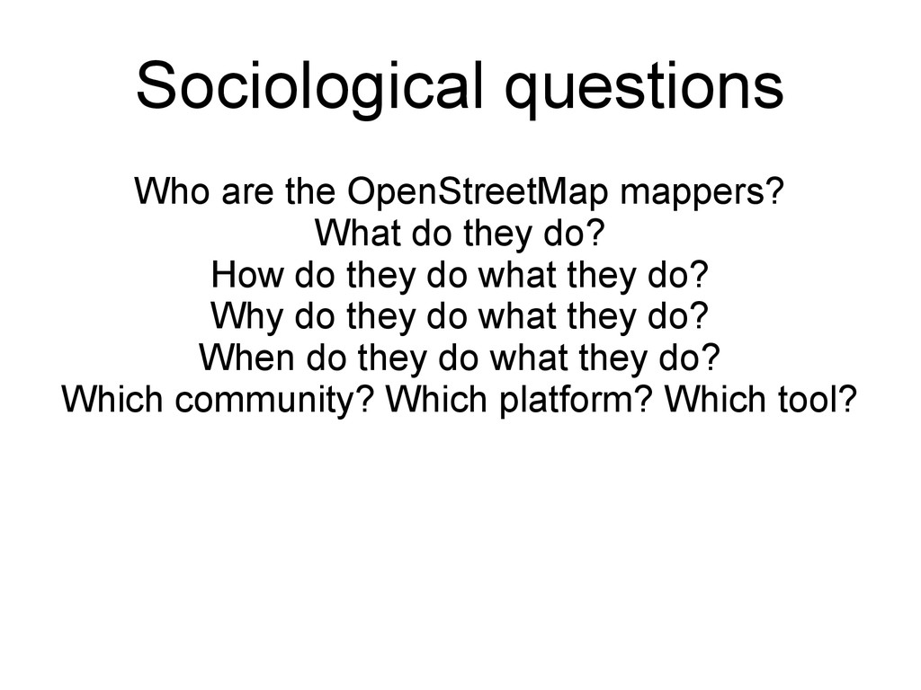Who are the OpenStreetMap mappers? What do they...