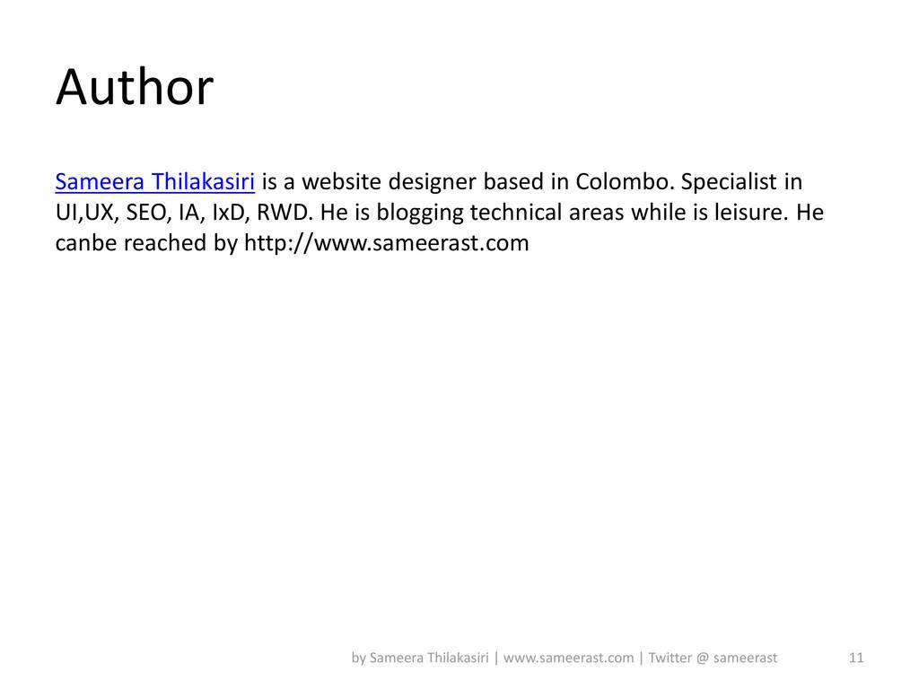 Author Sameera Thilakasiri is a website designe...