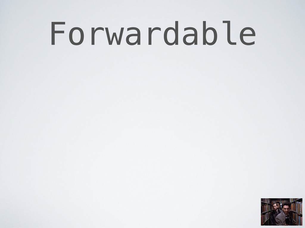 Forwardable