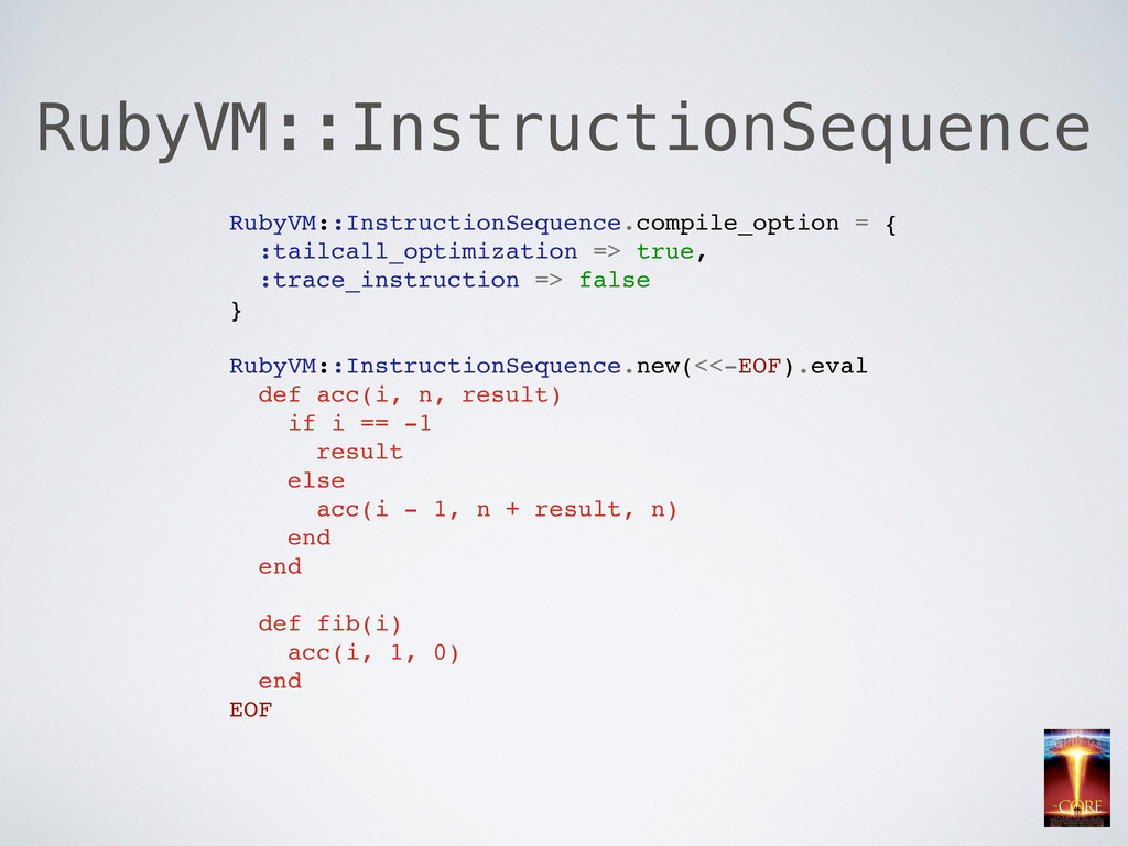 RubyVM::InstructionSequence RubyVM::Instruction...