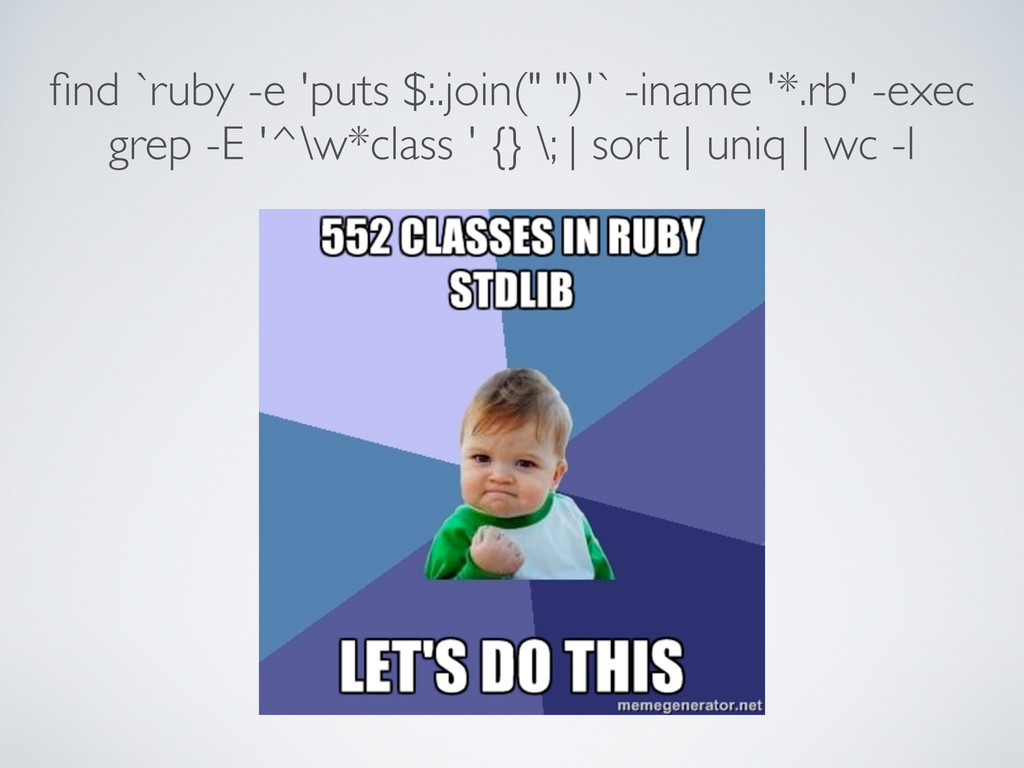 "find `ruby -e 'puts $:.join("" "")'` -iname '*.rb'..."