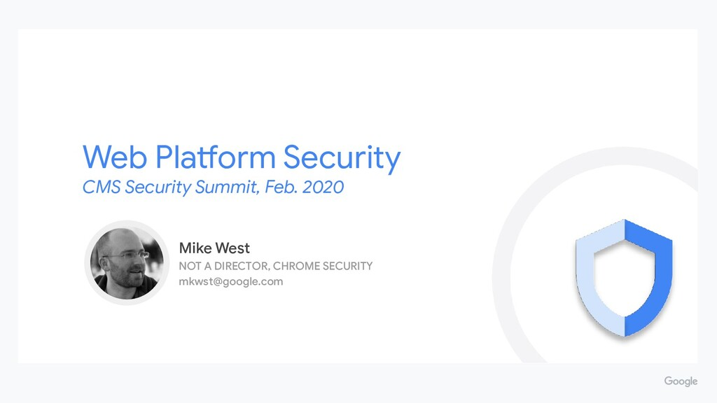 Web Platform Security CMS Security Summit, Feb....
