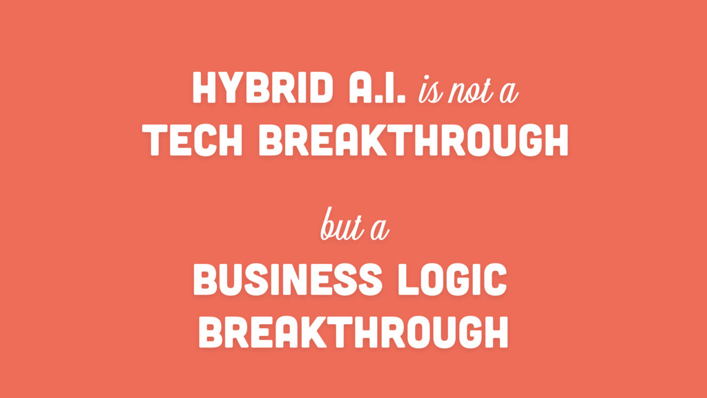 HYBRID A.I. is not a