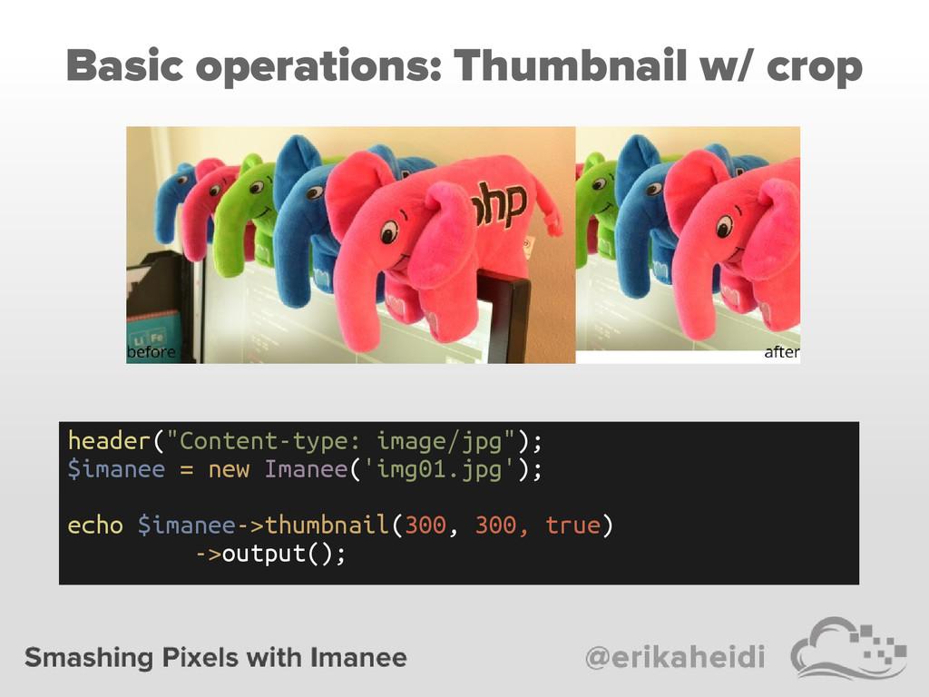 "Basic operations: Thumbnail w/ crop header(""Con..."