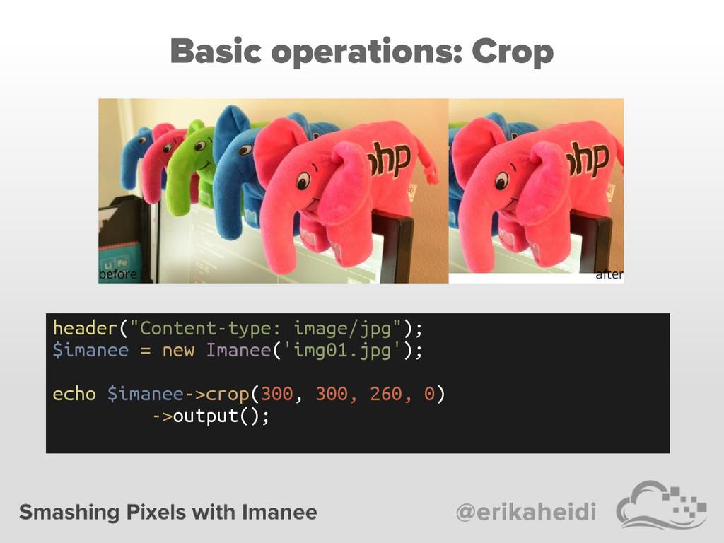 "Basic operations: Crop header(""Content-type: im..."