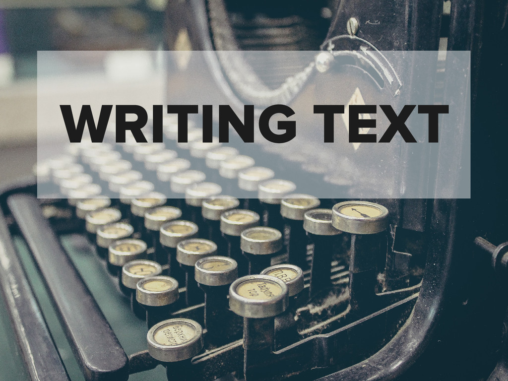 WRITING TEXT