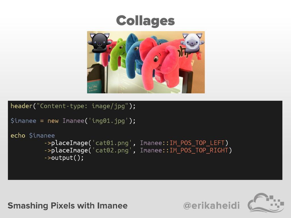 "Collages header(""Content-type: image/jpg""); $im..."