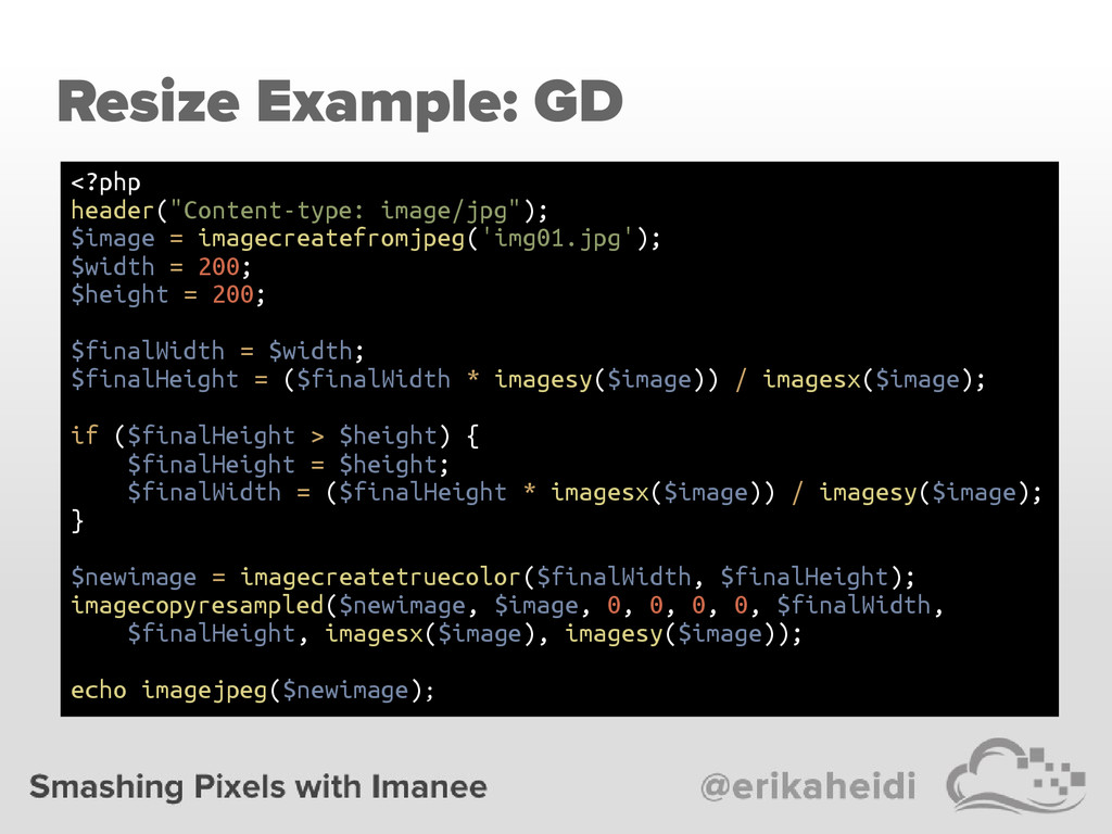 "Resize Example: GD <?php header(""Content-type: ..."