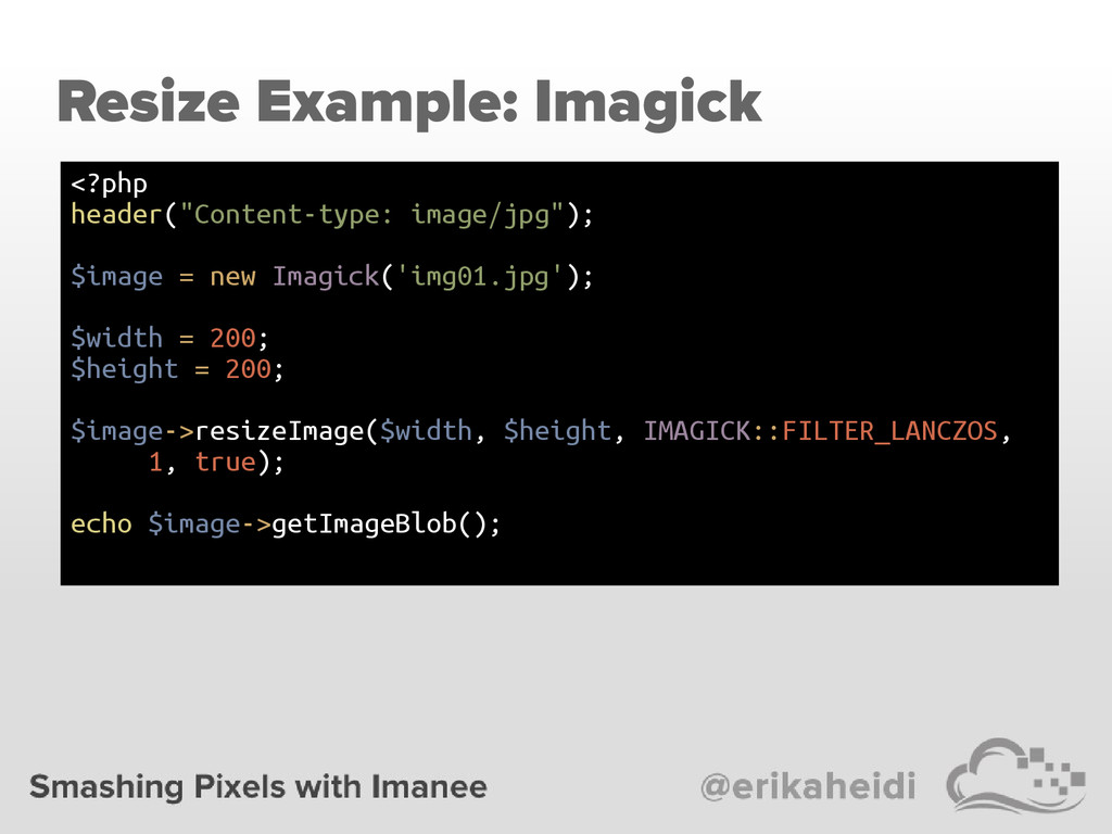"Resize Example: Imagick <?php header(""Content-t..."