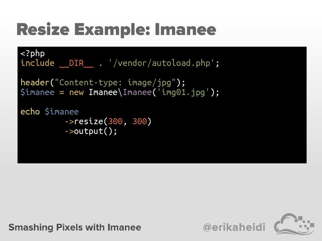 Resize Example: Imanee <?php include __DIR__ . ...