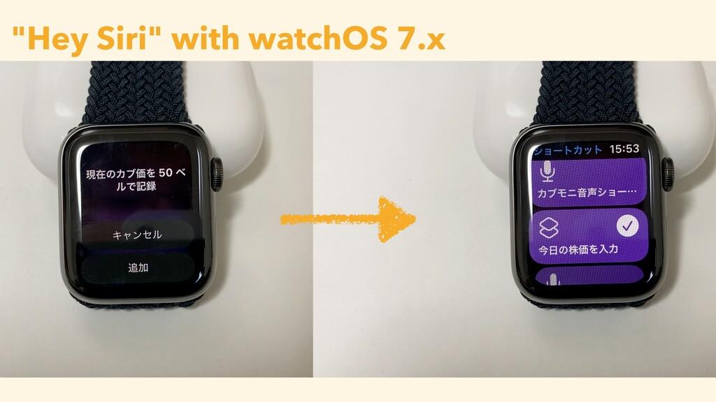 """""""Hey Siri"""" with watchOS 7.x"""