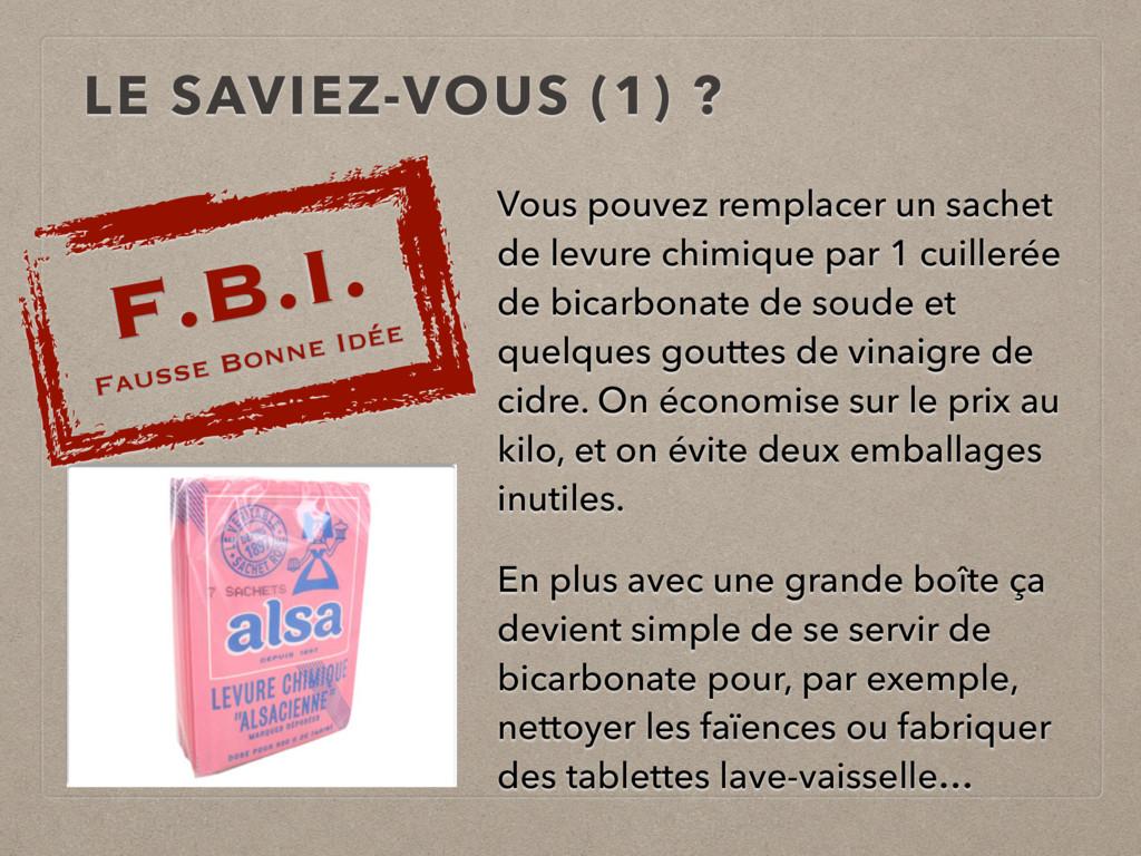 LE SAVIEZ-VOUS (1) ? F.B.I. Fausse Bonne Idée V...