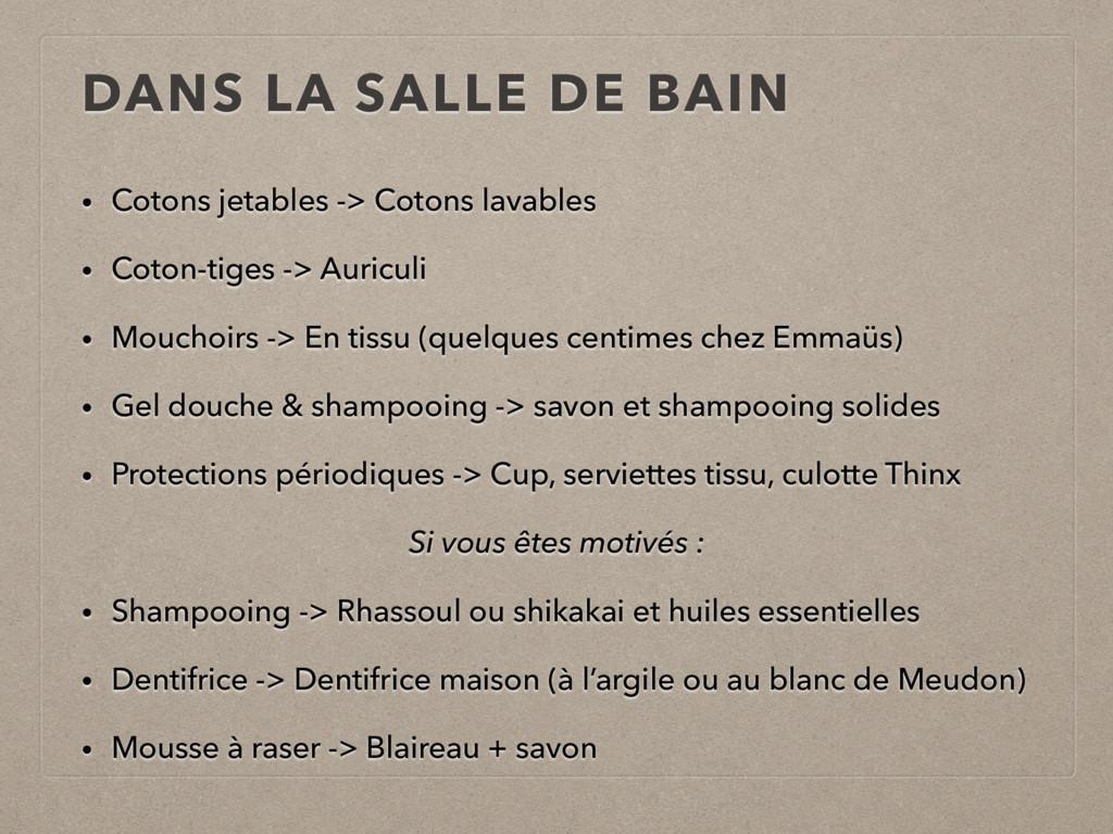 DANS LA SALLE DE BAIN • Cotons jetables -> Coto...