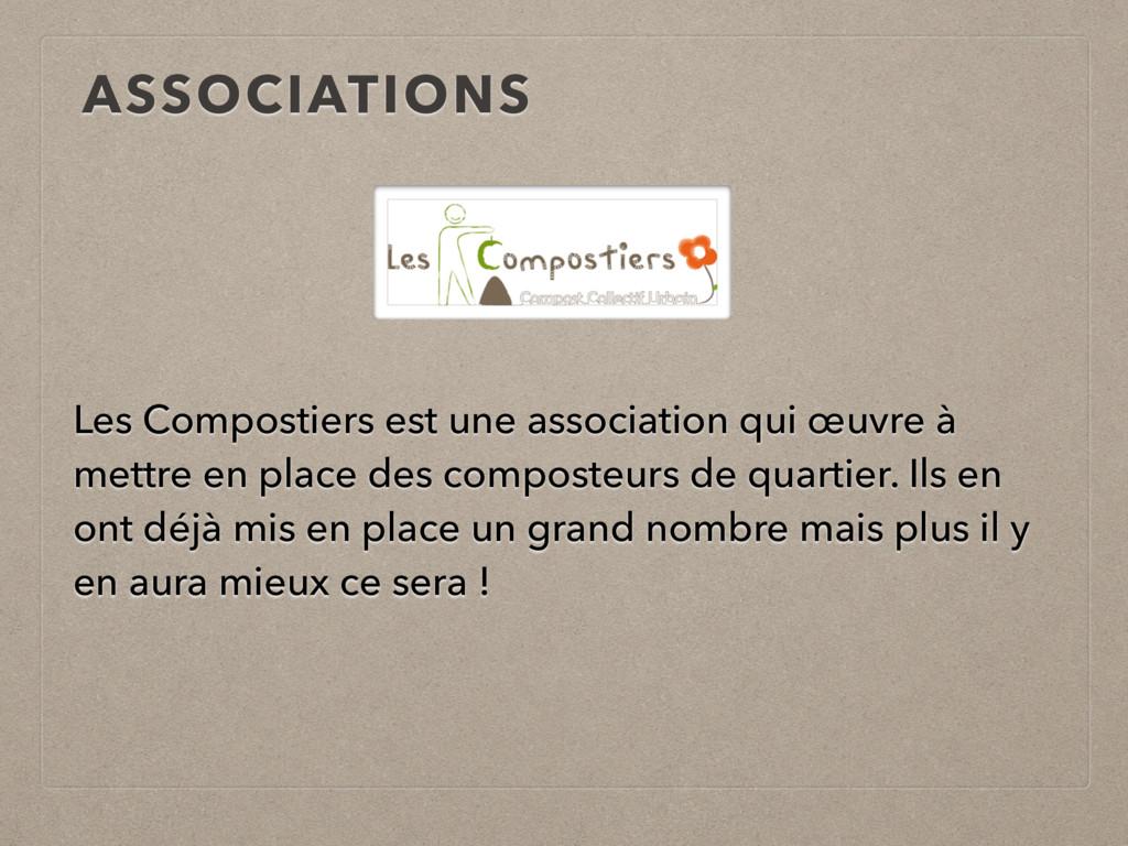 ASSOCIATIONS Les Compostiers est une associatio...