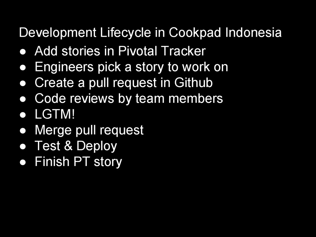 Development Lifecycle in Cookpad Indonesia ● Ad...