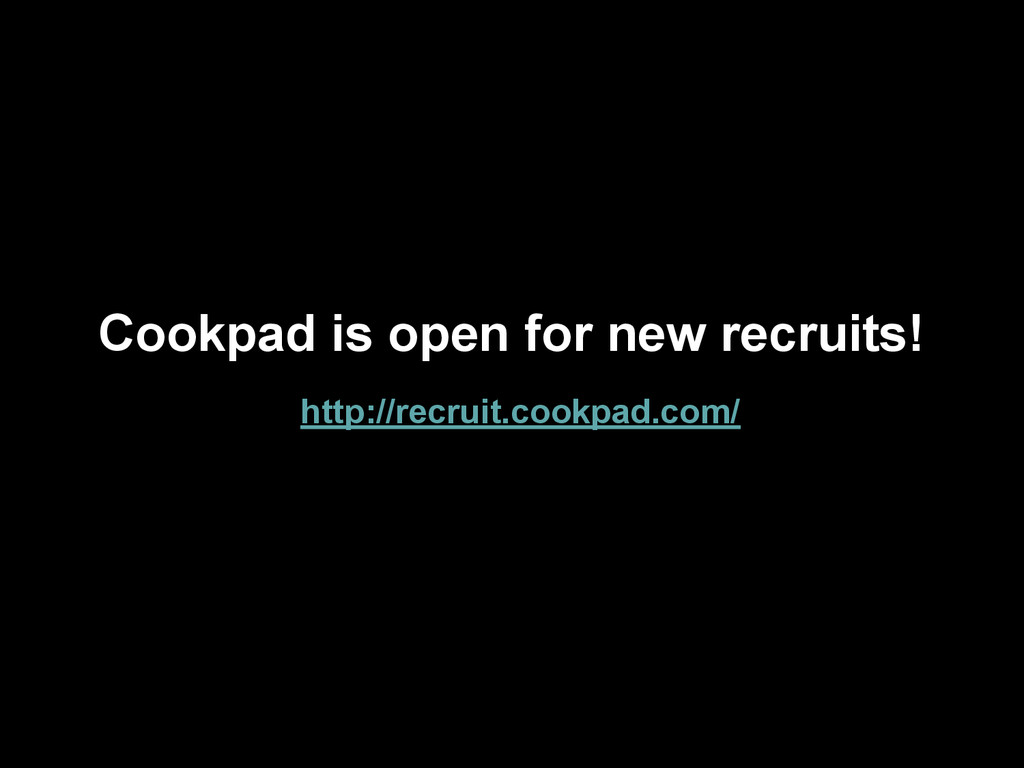 Cookpad is open for new recruits! http://recrui...