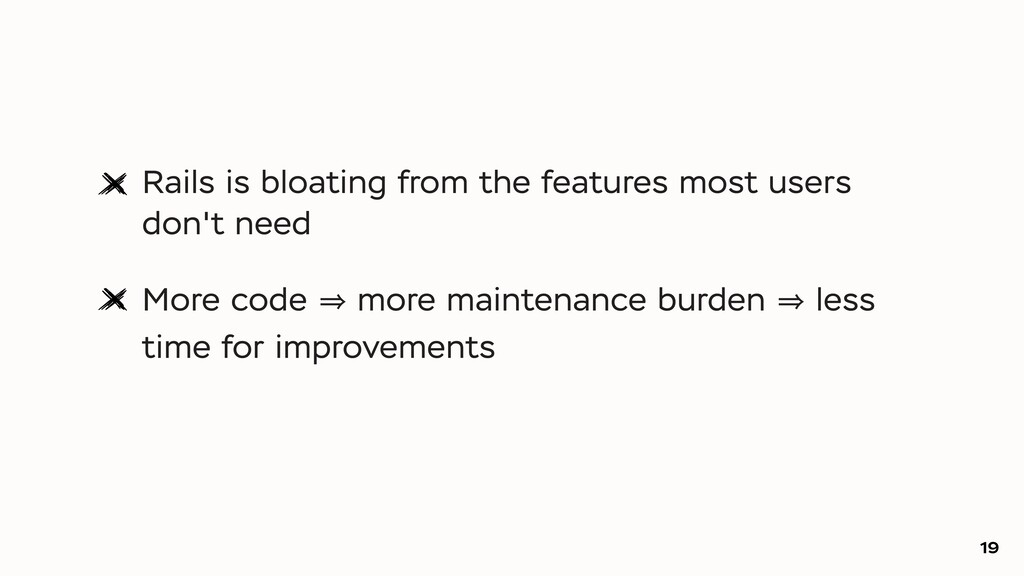 Rails is bloating from the features most users ...