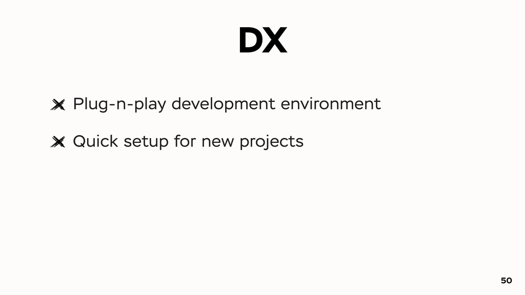 DX Plug-n-play development environment Quick se...