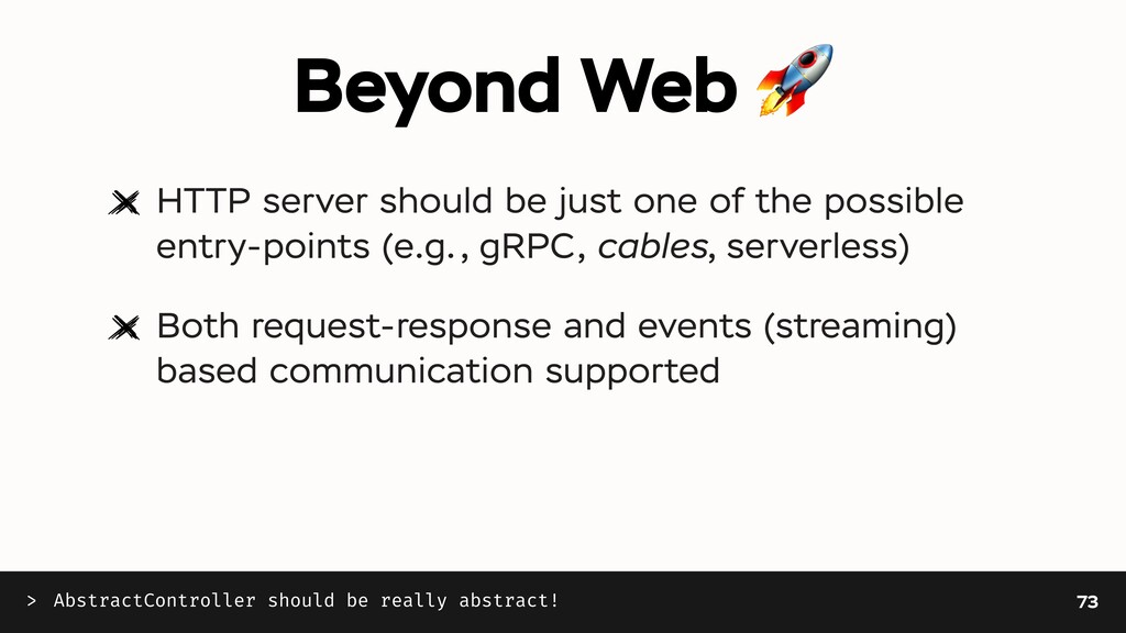 Beyond Web 🚀 HTTP server should be just one of ...