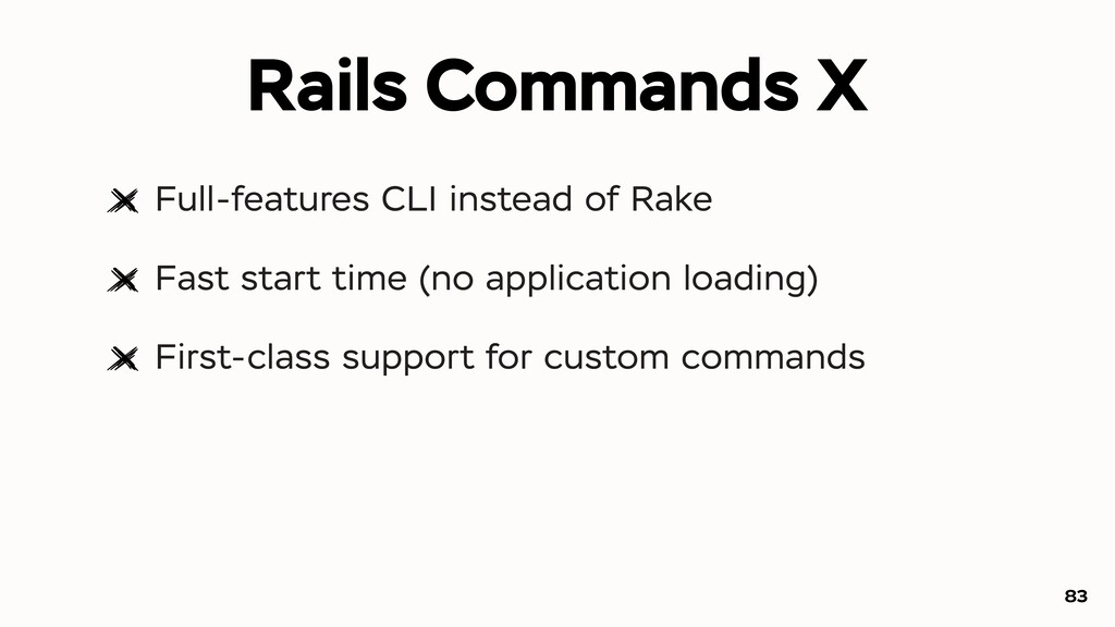 Full-features CLI instead of Rake Fast start ti...