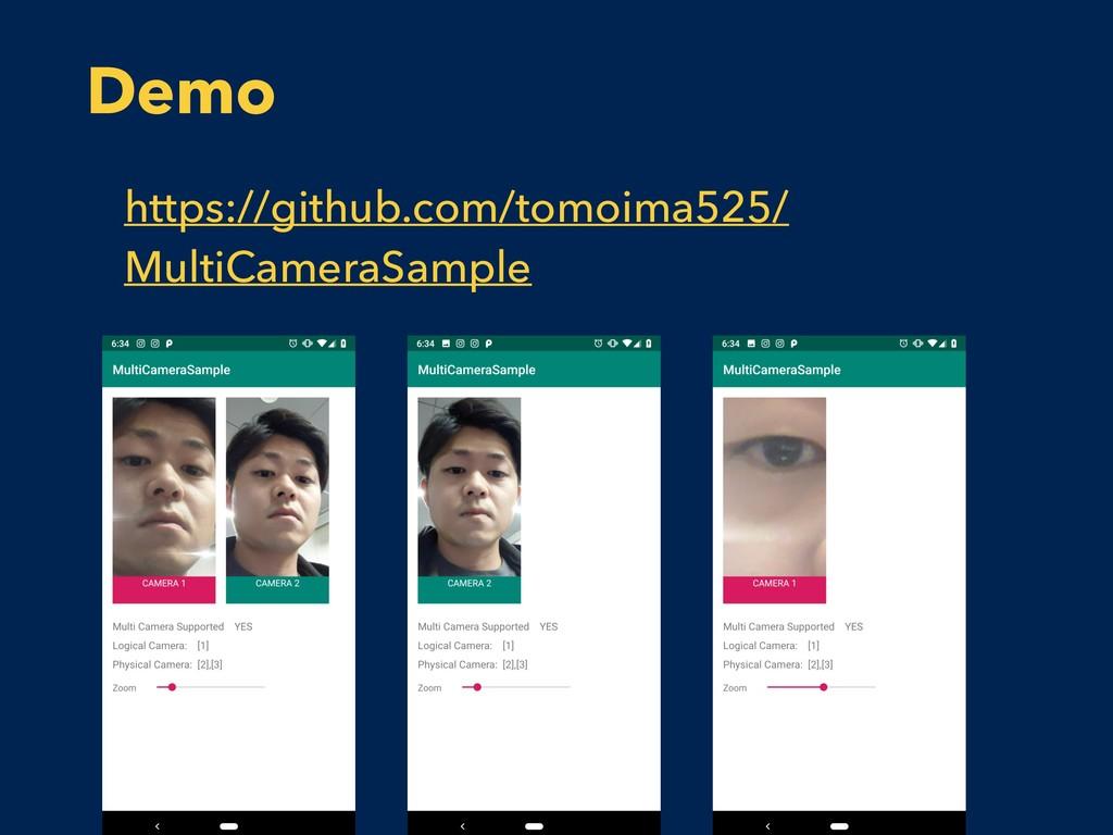 Demo https://github.com/tomoima525/ MultiCamera...