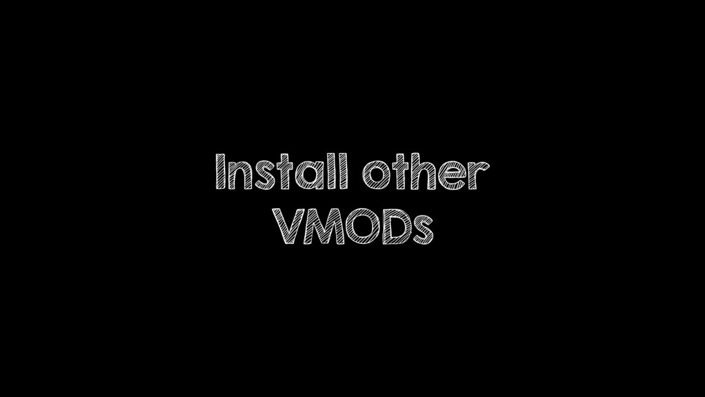 Install other VMODs
