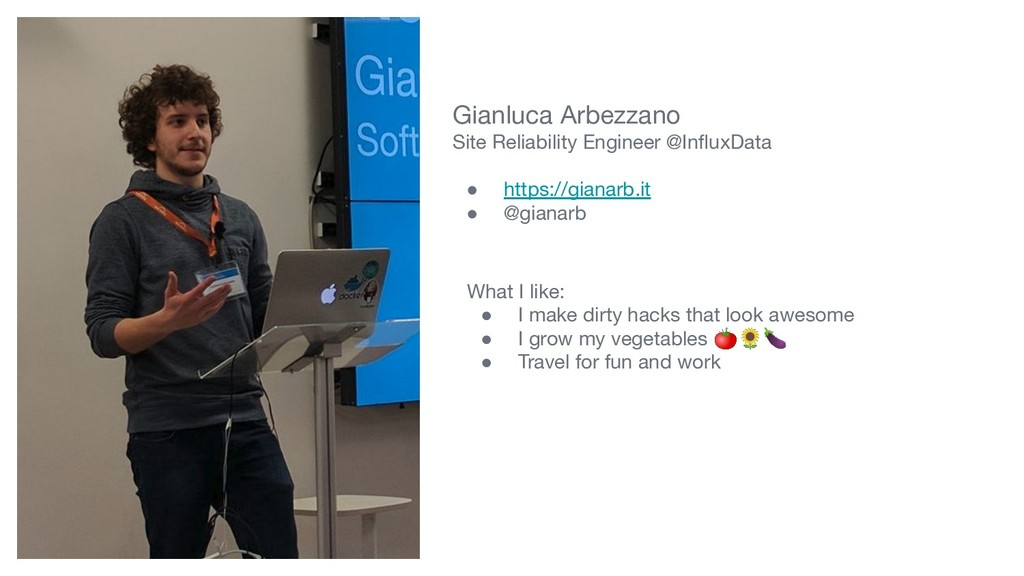 Gianluca Arbezzano Site Reliability Engineer @I...