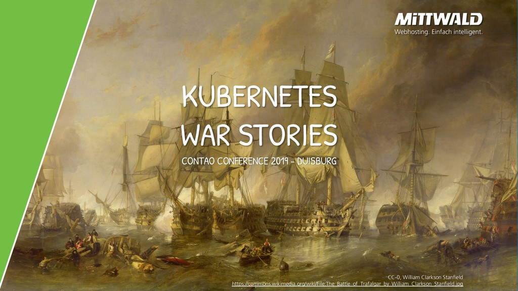 KUBERNETES WAR STORIES CONTAO CONFERENCE 2019 -...
